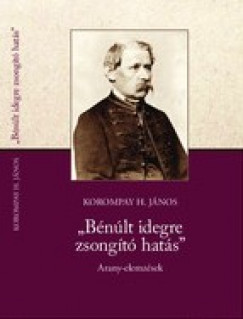 """Korompay H. János - """"Bénúlt idegre zsongító hatás"""""""