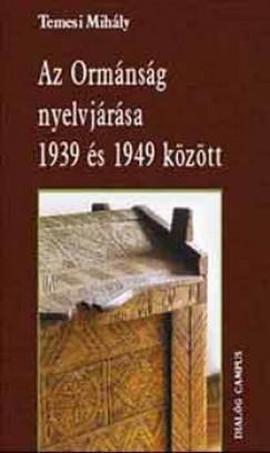 Temesi Mihály - Az Ormánság nyelvjárása 1939 és 1949 között