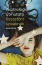 Silvia Zucca - Asztrológiai útmutató összetört szíveknek
