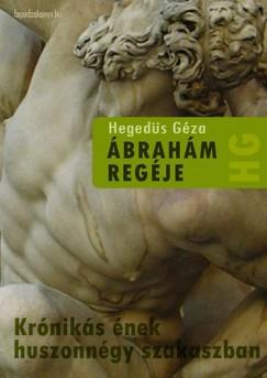 Hegedüs Géza - Ábrahám regéje