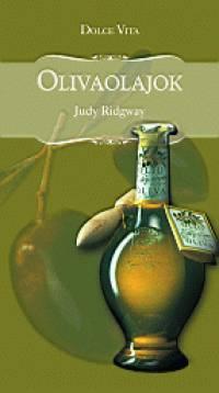 Judy Ridgway - Olívaolajok