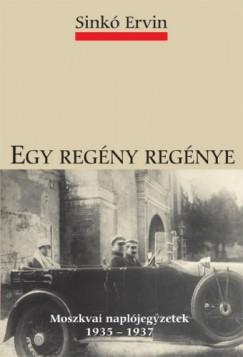 Sinkó Ervin - Egy regény regénye
