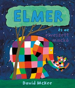 David Mckee - Elmer és az elveszett mackó
