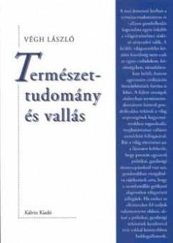 Végh László - Természettudomány és vallás