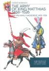 Somogyi Gy�z� - M�ty�s kir�ly hadserege 1458-1526 - The army of King Matthias 1458-1526
