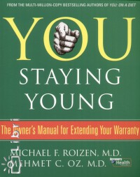 Michael F. M.D. Roizen - You Staying Young