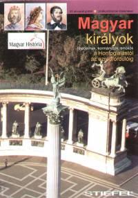 - Magyar királyok a honfoglalástól az ezredfordulóig