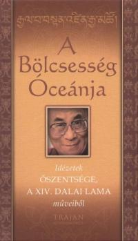 Őszentsége A Xiv. Dalai Láma - A Bölcsesség Óceánja