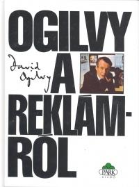 David Ogilvy - Ogilvy a reklámról