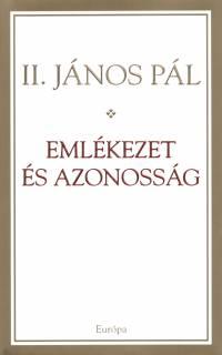 Ii. János Pál  (Pápa) - Emlékezet és azonosság