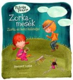 Mikola Péter - Zorka-mesék 2.