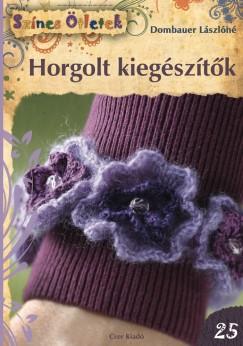 Dombauer Lászlóné - Horgolt kiegészítők