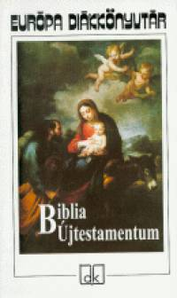 - Biblia - Újtestamentum