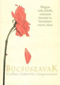 Csiffáry Gabriella  (Vál.) - Búcsúszavak