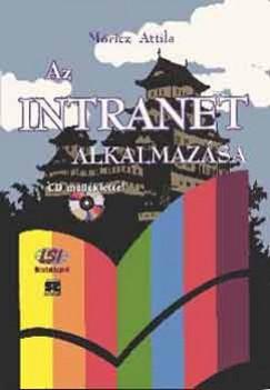 Móricz Attila - Az intranet alkalmazása