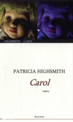 Patricia Highsmith - Carol