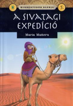 Maria Maneru - Mindentudók klubja 5. - A sivatagi expedíció