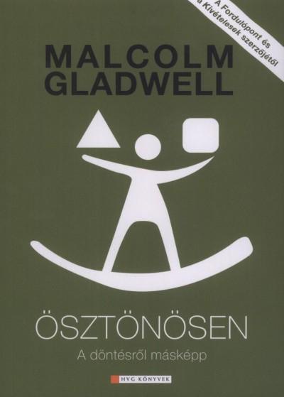 Malcolm Gladwell - Ösztönösen