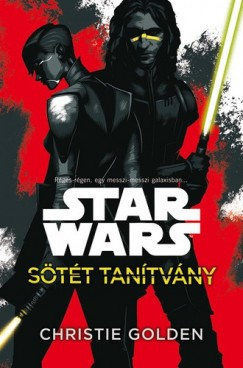 Christie Golden - Star Wars - Sötét tanítvány