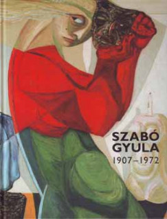 - Szabó Gyula, 1907-1972