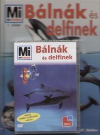 Petra Deimer - Bálnák és delfinek - mi micsoda 1. + dvd