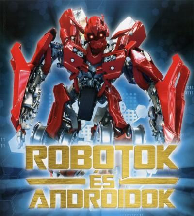 Bakó Krisztián - Robotok és androidok