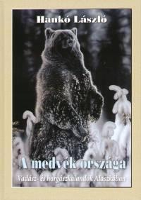 Hankó László - A medvék országa