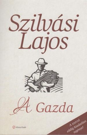 Szilv�si Lajos - A Gazda