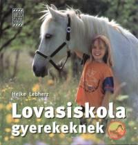 Heike Lebherz - Lovasiskola gyerekeknek