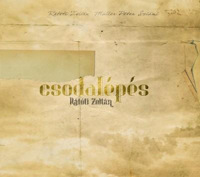 Müller Péter Sziámi - Rátóti Zoltán - Csodalépés - CD