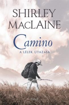 Maclaine Shirley - Camino - A lélek utazása