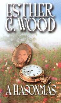 Esther G. Wood - A hasonmás
