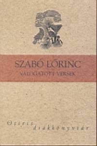 Szabó Lőrinc - Válogatott versek