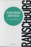 Ranschburg Jen� - A serd�l�kor