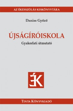 Daniss Győző - Újságíróiskola