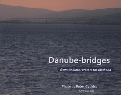 Gyukics Péter - Dr. Kordos László - Reich Gyula - Dr. Tóth Ernő - Dr. Herbert Träger - Danube-bridges