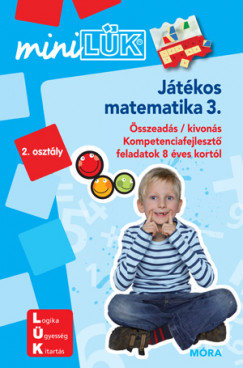 Marco Bettner - Erik Dignes - Heiner Müller - Játékos matematika 3. - 2. osztály - Minilük - LDI220