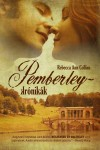 Rebecca A. Collins - Pemberley-kr�nik�k
