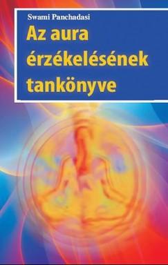 Swami Panchadasi - Az aura érzékelésének tankönyve