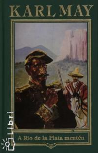 Karl May - A Rio de la Plata mentén 12.