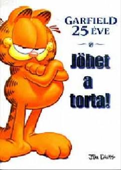 Jim Davis - Garfield 25 éve - Jöhet a torta!