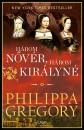Philippa Gregory - Három nővér, három királyné