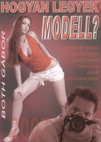 Both Gabi - Hogyan legyek modell?