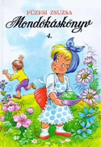 Füzesi Zsuzsa - Mondókáskönyv 4.