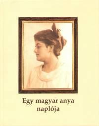 Legeza L�szl� - Egy magyar anya napl�ja
