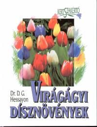 Dr. David Gerald Hessayon - Virágágyi dísznövények