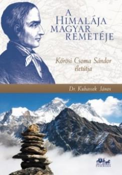 Dr. Kubassek János - A Himalája magyar remetéje