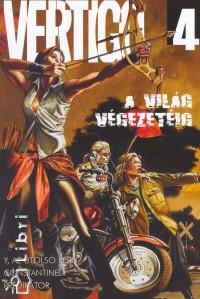 Jamie Delano - Brian K. Vaughan - Vertigo 4. - A világ végezetéig