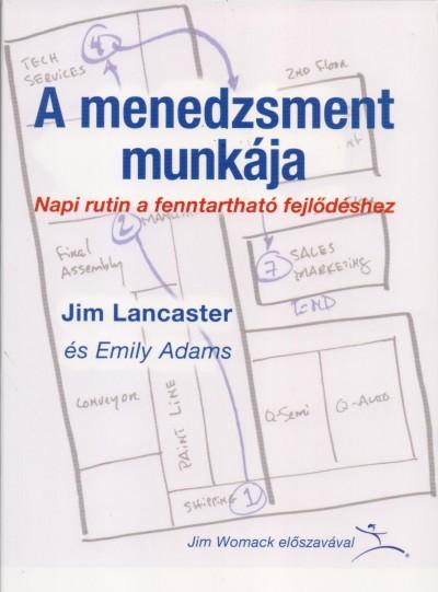 Emily Adams - Jim Lancaster - A menedzsment munkája