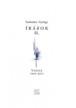 Szabados György - Írások II. -  Versek 1965-2011